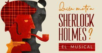 Sherlock Holmes El Musical